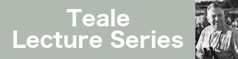 Teale Lecture Series banner
